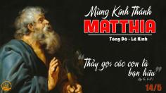 14.5.2021 – Thứ Sáu: Thánh Matthia, Tông Dồ