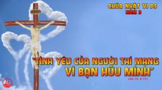 CÁC BÀI SUY NIỆM LỜI CHÚA CHÚA NHẬT VI PHỤC SINH- B
