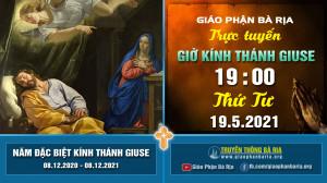 Nội dung giờ kinh kính Thánh Giuse – 19 giờ 00 Thứ Tư – Ngày 19.5.2021