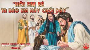CÁC BÀI SUY NIỆM LỜI CHÚA CHÚA NHẬT XIII THƯỜNG NIÊN-B
