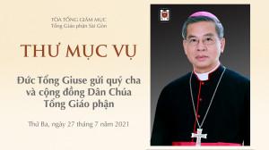 """Đức TGM Giuse Nguyễn Năng: Thư mục vụ """"Thầy chạnh lòng thương"""" ngày 27.7.2021"""