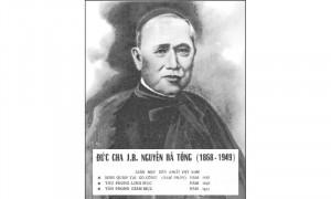 Giám mục Việt Nam tiên khởi: Đức cha Gioan Baotixita Nguyễn Bá Tòng (1868-1949)