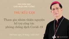Giáo phận Phú Cường: Thư kêu gọi tham gia nhóm thiện nguyện hỗ trợ công tác phòng chống dịch Covid-19