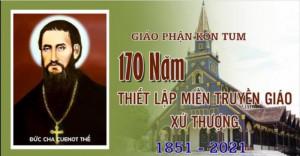 VIDEO: Kỷ niệm 170 năm Thiết Lập Miền Truyền Giáo Xứ Thượng (1851-2021)