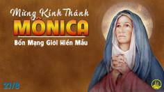 27-8-2021 – Thứ Sáu Tuần XXI Thường Niên, Thánh nữ Mônica