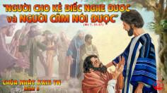 CÁC BÀI SUY NIỆM LỜI CHÚA CHÚA NHẬT XXIII THƯỜNG NIÊN-B