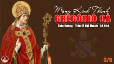 03-9-2021 – Thứ Sáu Tuần XXII Thường Niên – Thánh Grêgôriô Cả, Giáo Hoàng