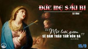 15.9.2021 – Thứ Tư Tuần XXIV Thường Niên - Đức Mẹ Sầu Bi
