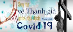Suy tư về Thánh giá giữa đại dịch Covid-19