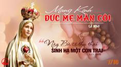 07.10.2021 – Thứ Năm Tuần XXVII Thường Niên – Lễ Đức Mẹ Mân Côi