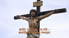 Đức Giê-su Ki-tô – Đường vâng phục