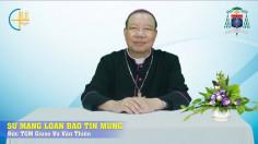 VIDEO: Đức TGM Giuse Vũ Văn Thiên: